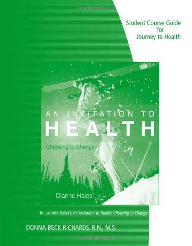 student-course-guide-for-hales-an-invitation-to-health-choosing-to-change-14th