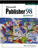 Mary Alice Eisch: Microsoft Publisher 98 Quicktorial