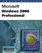 Microsoft Windows 2000 Professional by Wayne…
