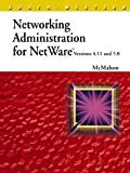 McMahon, Richard: Networking Administration for Netware Versions 4.11 &amp; 5