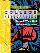 College keyboarding, Microsoft Word 2000 :…