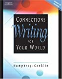 Humphrey, Doris: Connections: Writing for Your World (with CD-ROM)