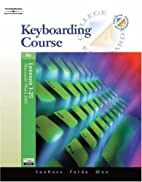 Keyboarding Course, Lessons 1-25 by Susie H.…