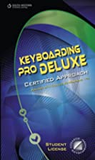 Keyboarding Pro Deluxe, Certified Version…