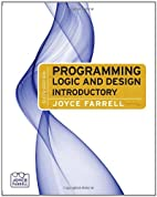 Programming Logic and Design, Introductory,…