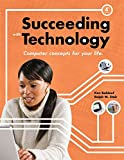 Baldauf, Kenneth: Succeeding with Technology (Sam 2010 Compatible Products)