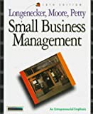 Petty, J. William: Small Business Management with Infotrac: An Entrepreneurial Emphasis