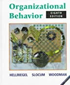 Organizational Behavior by Don Hellriegel