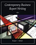 Contemporary Business Report Writing by…