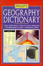 Philip's Geography Dictionary by Andrew…