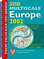 Philip's Multiscale Europe 2002 (Road Atlas)