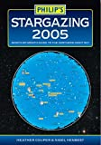 Couper, Heather: Stargazing 2005: Month-By-Month Guide to the Night Northern Sky
