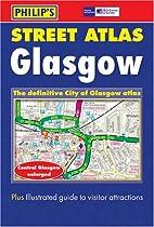 Glasgow City Streeet Atlas by George Philip…