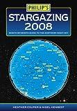 Couper, Heather: Philip's Stargazing 2008