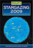 Henbest, Nigel: Philip's Stargazing 2009: Month-by-month Guide to the Northern Night Sky