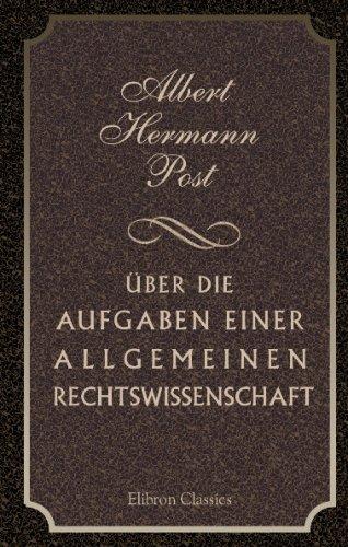 ber-die-aufgaben-einer-allgemeinen-rechtswissenschaft-german-edition