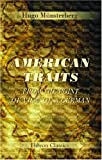 Münsterberg, Hugo: American Traits from the Point of View of a German