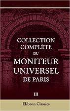 Collection complète du Moniteur…