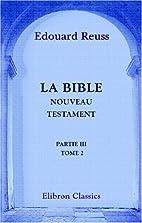 La Bible (traduction nouvelle). Nouveau…