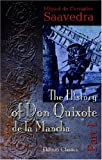 Miguel de Cervantes Saavedra: The History of Don Quixote de la Mancha: Part 1