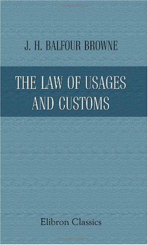 the-law-of-usages-and-customs