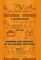 A Second Series of the Manners and Customs…