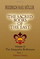 The Sacred Books of the East: Volume 12. The…