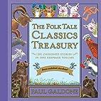 The Folk Tale Classics Treasury with…