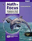 GREAT SOURCE: Math in Focus: Singapore Math: Common Core Student Assessment Workbook Grades 8