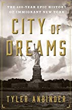 City of Dreams: The 400-Year Epic History of…