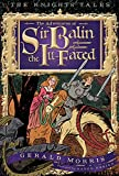 Morris, Gerald: The Adventures of Sir Balin the Ill-Fated (The Knights' Tales Series)
