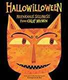 Brown, Calef: Hallowilloween: Nefarious Silliness from Calef Brown