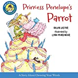 Lester, Helen: Princess Penelope's Parrot (Laugh-Along Lessons)