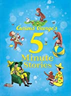 Curious George's 5-Minute Stories by H.…