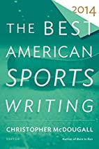 The Best American Sports Writing 2014 by…