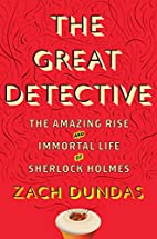 The Great Detective: The Amazing Rise and…