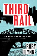 Third Rail: An Eddy Harkness Novel by Rory…