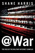 @War: The Rise of the Military-Internet…