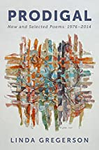 Prodigal: New and Selected Poems, 1976 to…