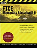 CliffsNotes FTCE Elementary Education K-6,…