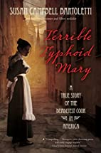 Terrible Typhoid Mary: A True Story of the…