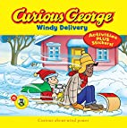 Curious George Windy Delivery [Adapted by…