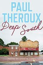 Deep South: Four Seasons on Back Roads by…