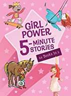 Girl Power 5-Minute Stories by Houghton…