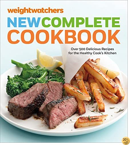 Weight Watchers New Complete Cookbook, Fifth Edition: Over 500 Delicious Recipes for the Healthy Cook's Kitchen