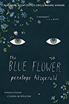 The Blue Flower: A Novel by Penelope…
