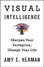 Visual Intelligence: Sharpen Your…