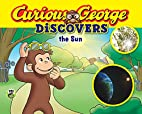 Curious George Discovers the Sun (Science…