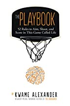The Playbook: 52 Rules to Aim, Shoot, and…