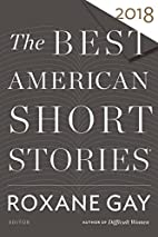 The Best American Short Stories 2018 by…